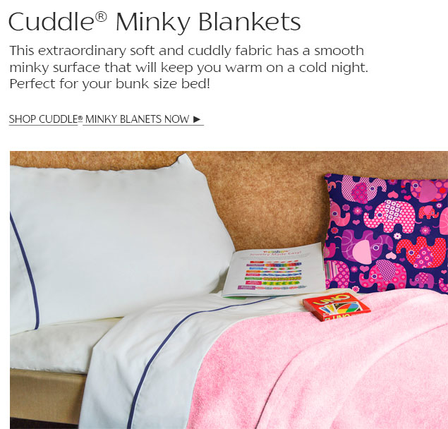 Cuddle® Minky Blankets--This extraordinary soft and cuddly fabric has a smooth