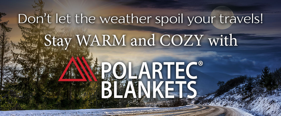 Don't let the weather spoil your travels!--Stay warm and cozy with Polartec® Blankets